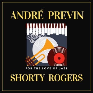 Andre Previn的專輯For the Love of Jazz