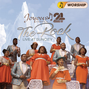 Album Joyous Celebration 24 - THE ROCK: Live At Sun City - WORSHIP from Joyous Celebration
