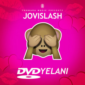 Album DVDyelani Single from Jovislash