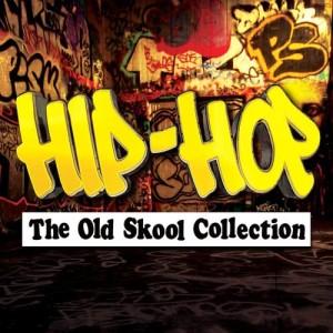 อัลบั้ม Hip-Hop - The Old Skool Collection