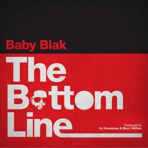 Album The Bottom Line from Baby Blak