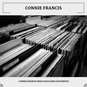 Connie Francis的專輯Connie Francis Sings Folk Song Favourites