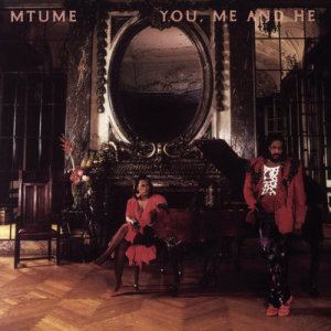 Album You, Me And He from Mtume