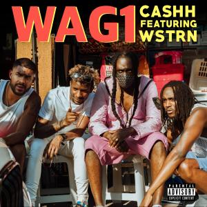 Album Wag1 (feat. WSTRN) (Explicit) from Cashh