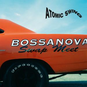 Bossanova Swap Meet 2016 Atomic Swing