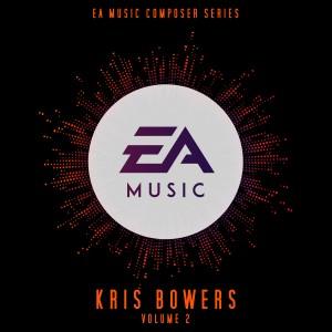 Album EA Music Composer Series: Kris Bowers, Vol. 2 (Original Soundtrack) from Kris Bowers