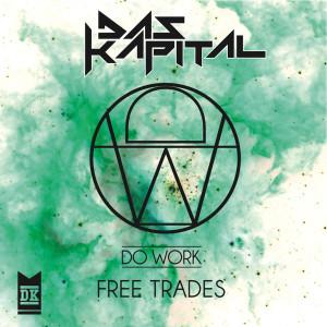 Album Free Trades from Das Kapital