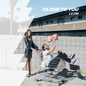 Album Close To You from Le Dib