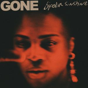 Album GONE from Bipolar Sunshine