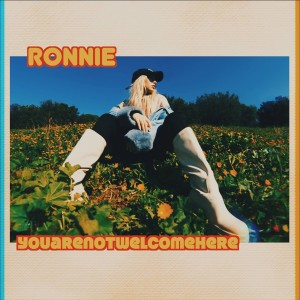 Album You Are Not Welcome Here from Ronnie
