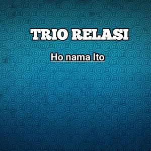 HO NAMA ITO dari Trio Relasi