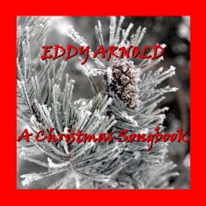 Eddy Arnold的專輯A Christmas Songbook
