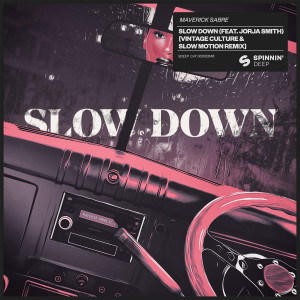 Slow Down (feat. Jorja Smith) (Vintage Culture & Slow Motion Remix)