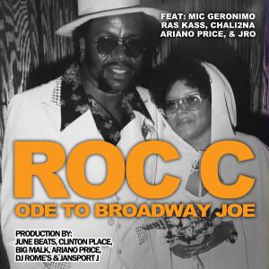 Album Ode to Broadway Joe from Roc C