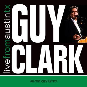 Album Live from Austin, TX: Guy Clark from Guy Clark