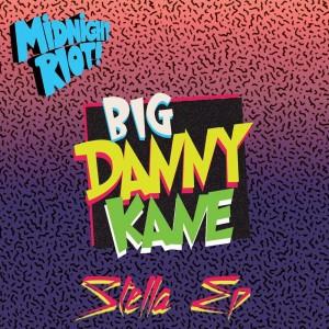 Album Stella from Big Danny Kane