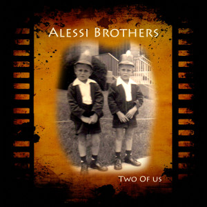 Alessi Brothers的專輯Two of Us
