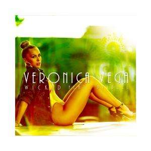 收聽Veronica Vega的Wicked (Explicit)歌詞歌曲