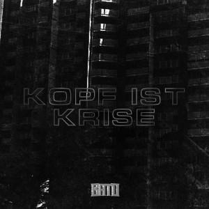 Album Kopf ist Krise (Explicit) from Bato