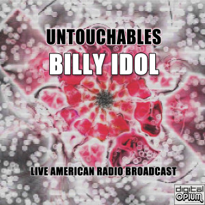 Album Untouchables (Live) from Billy Idol