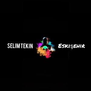 Selim Tekin的專輯Eskişehir (Explicit)