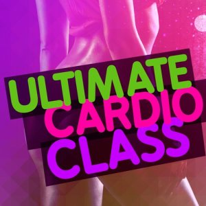 The Cardio Workout Crew的專輯Ultimate Cardio Class