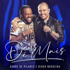 Album Deus É Mais (Ao Vivo) from Xande de Pilares