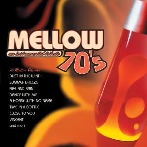 Mellow 70's: An Instrumental Tribute to the Music of the 70's