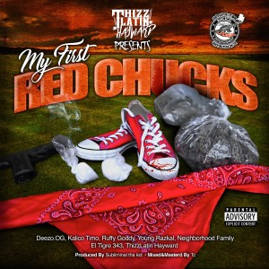 Album My First Red Chucks (Explicit) from Neighborhood Family