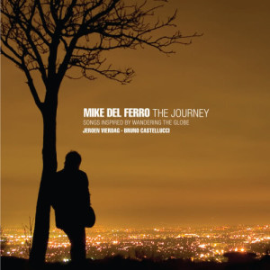 Album The Journey - Songs inspired by wandering the globe from Mike del Ferro