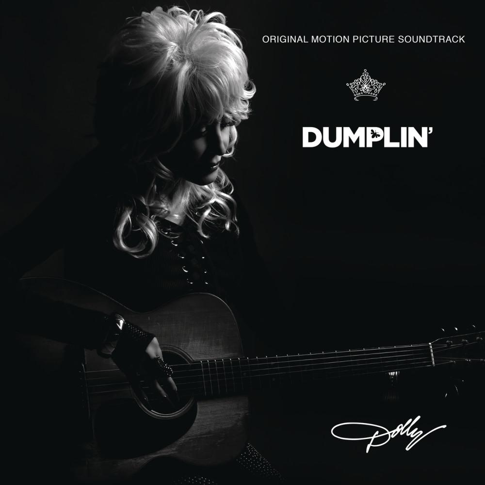 ฟังเพลงอัลบั้ม Dumplin' Original Motion Picture Soundtrack