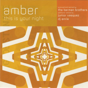 Listen to This Is Your Night (1018 MIX) song with lyrics from Amber
