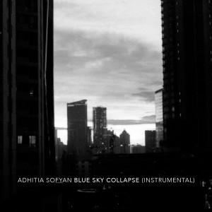 Blue Sky Collapse (Instrumental) dari Adhitia Sofyan
