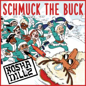 Album Schmuck The Buck from Kosha Dillz
