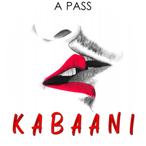 Album Kabaani from A Pass