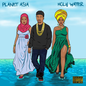 Album Holy Water (Explicit) from Planet Asia