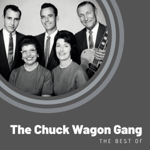 Album The Best of The Chuck Wagon Gang from The Chuck Wagon Gang