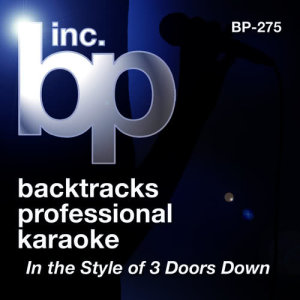 Album Karaoke In the Style of 3 Doors Down - EP from Backtrack Professional Karaoke Band
