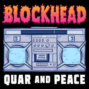 Album Quar and Peace from Blockhead