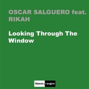 Album Looking Through The Window from Oscar Salguero
