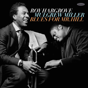 Album Blues for Mr. Hill (Live) from Roy Hargrove
