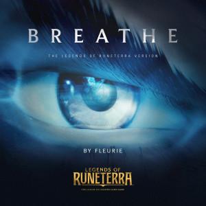 Breathe (Legends of Runeterra Version) dari Fleurie