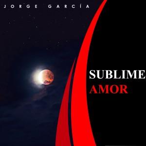 Album Sublime Amor from Jorge Garcia