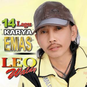 14 Lagu Karya Emas Leo Waldy