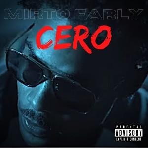 Album Cero (Explicit) from mirto
