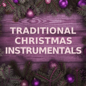 Traditional Christmas Instrumentals的專輯Traditional Christmas Instrumentals (Guitar Versions)
