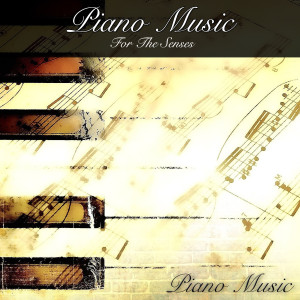 Piano Music的專輯Piano Music for the Senses