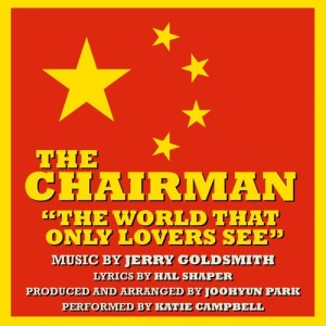 The Chairman: The World that Only Lovers See (Jerry Goldsmith)