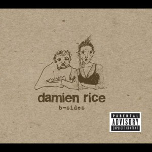 Album B-Sides from Damien Rice