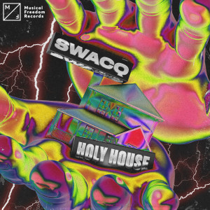 SWACQ的專輯Holy House (Explicit)